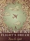 A Midsummer Flight's Dream