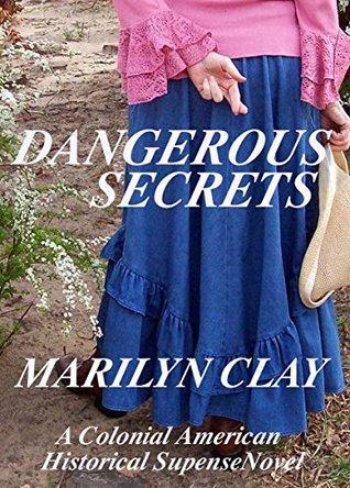 DANGEROUS SECRETS: A Colonial American Historical Suspense Novel