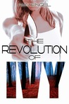 The Revolution of Ivy (The Book of Ivy, #2) by Amy Engel