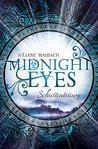 Midnight Eyes by Juliane Maibach