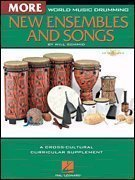 World Music Drumming: More New Ensembles and Songs