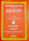 Penyebaran Islam & Silsilah Ulama Sejagat Dunia Melayu (Pengenalan, #2)