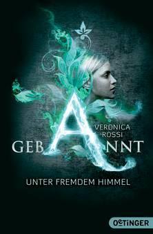 Ebook Gebannt: Unter fremdem Himmel by Veronica Rossi PDF!