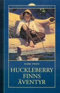 Huckleberry Finns Äventyr (Tom Sawyer & Huckleberry Finn #2)