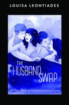 The Husband Swap by Louisa Leontiades