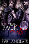 Download Defying Pack Law (Pack, #1)