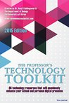 The Professor's Technology Toolkit: 66 technology resources that will seamlessly enhance your school and personal digital presence