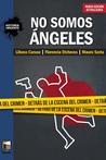 No somos ángeles: detrás de la escena del crimen