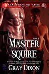 Master Squire (Masters of Tabu, #6)