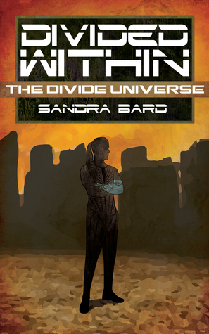 Divided Within (The Divide Universe, #2)