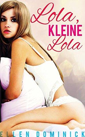 Lola, Kleine Lola