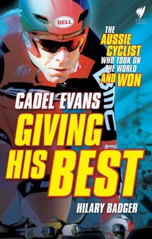 Giving His Best: Cadel Evans