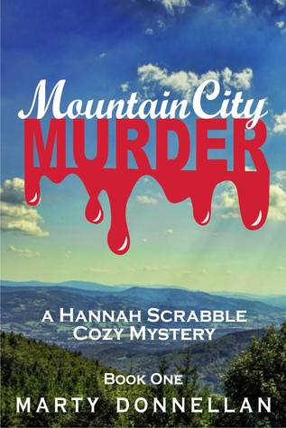 Mountain City Murder (A Hannah Scrabble Cozy Mystery #1)