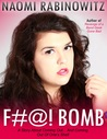 F#@! Bomb: A Story About Coming Out ... and Coming Out of One's Shell