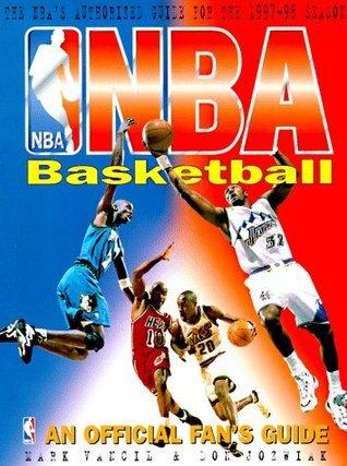 NBA Basketball: An Official Fan's Guide
