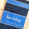 Raw Sailing: The Trouble With Being Human