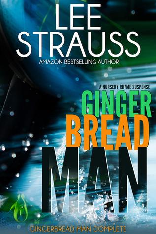 Gingerbread Man (Nursery Rhyme Suspense #1)