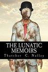 The Lunatic Memoi...