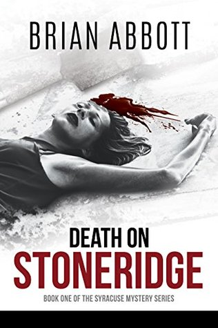 Death on Stoneridge (Syracuse Mystery, #1)