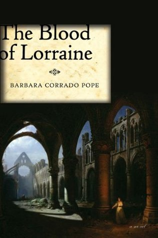 The Blood of Lorraine by Barbara Pope