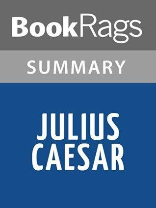 Julius Caesar by William Shakespeare l Summary & Study Guide