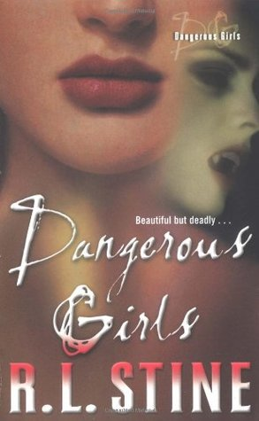 Dangerous Girls (Dangerous Girls, #1)