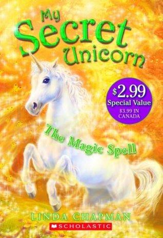 The Magic Spell (My Secret Unicorn, #1)