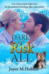 Dare to Risk All
