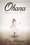 Ohana: Happiness is a Choice
