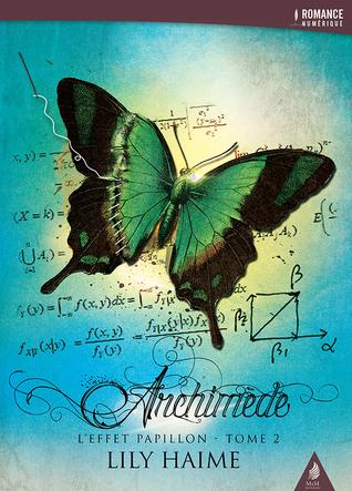 Archimède (L'effet Papillon, #2)