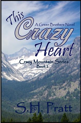 this-crazy-heart-crazy-mountain-series-2