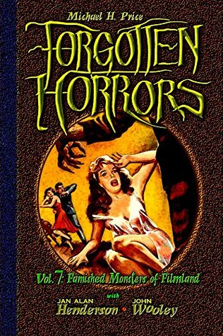 forgotten-horrors-vol-7-famished-monsters-of-filmland