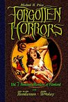 Forgotten Horrors Vol. 7: Famished Monsters of Filmland