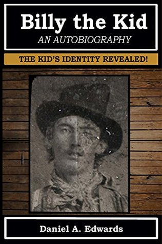 Billy the Kid an Autobiography