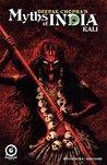 MYTHS OF INDIA: KALI Issue 1 (MYTHS OF INDIA: KALI: 1)