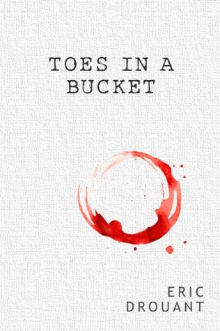 toes-in-a-bucket-a-short-story-of-murder