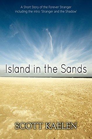 Island in the Sands (The Forever Stranger)