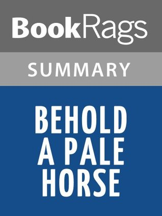 Behold a Pale Horse by William Cooper l Summary & Study Guide