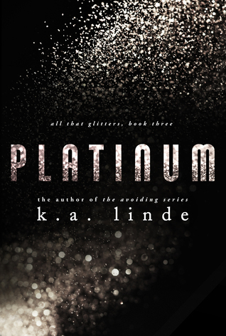 Platinum (All that Glitters, #4)