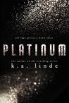 Platinum (All that Glitters, #3)
