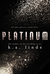 Platinum (All that Glitters, #3) by K.A. Linde