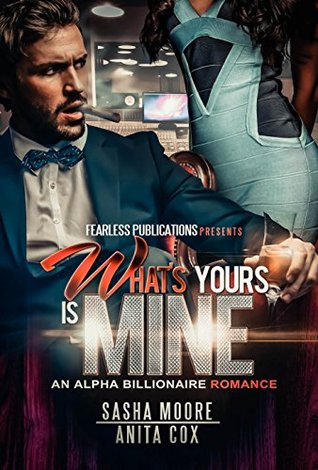 What's Yours Is Mine (Cerise Preston #1)