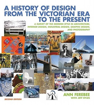 A history of design from the victorian era to the present a survey of the modern style in for History of interior design book