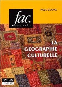 La Géographie Culturelle