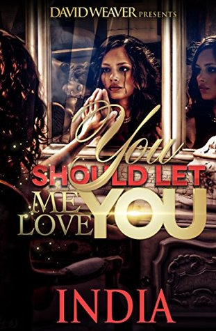 You Should Let Me Love You