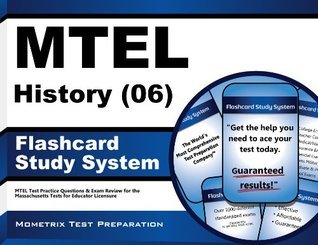 MTEL History (06) Flashcard Study System: MTEL Test Practice Questions & Exam Review for the Massachusetts Tests for Educator Licensure