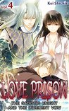 Love Prison: The Sadistic Knight and the Indecent Vow, Vol. 4