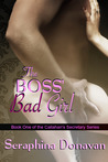The Boss' Bad Girl (Callahan's Secretary, #1)