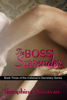 The Boss' Surrender (Callahan's Secretary, #3)