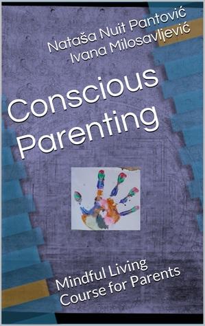 Conscious Parenting by Nataša Nuit Pantović